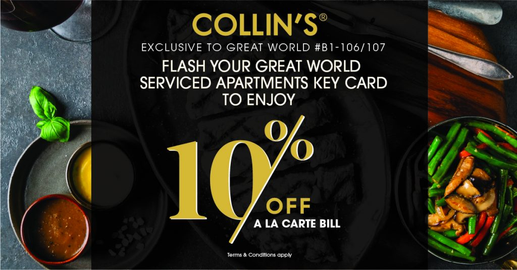 Collin's 0% off a la carte F&B bill to all residents of the Great World Serviced Apartments
